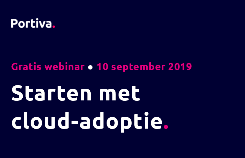 Portiva adoptie webinar - starten met cloud-adoptie